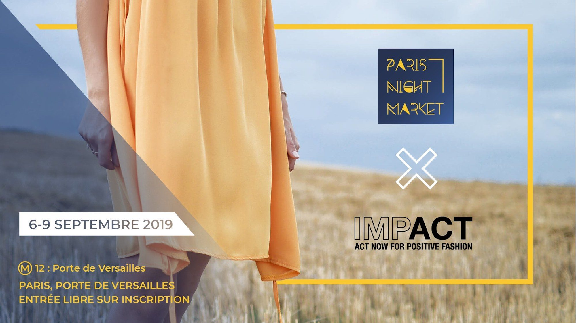 A poster for the event Paris Night Market x Impact at Porte de Versailles of a woman wearing an orange skirt in a field.