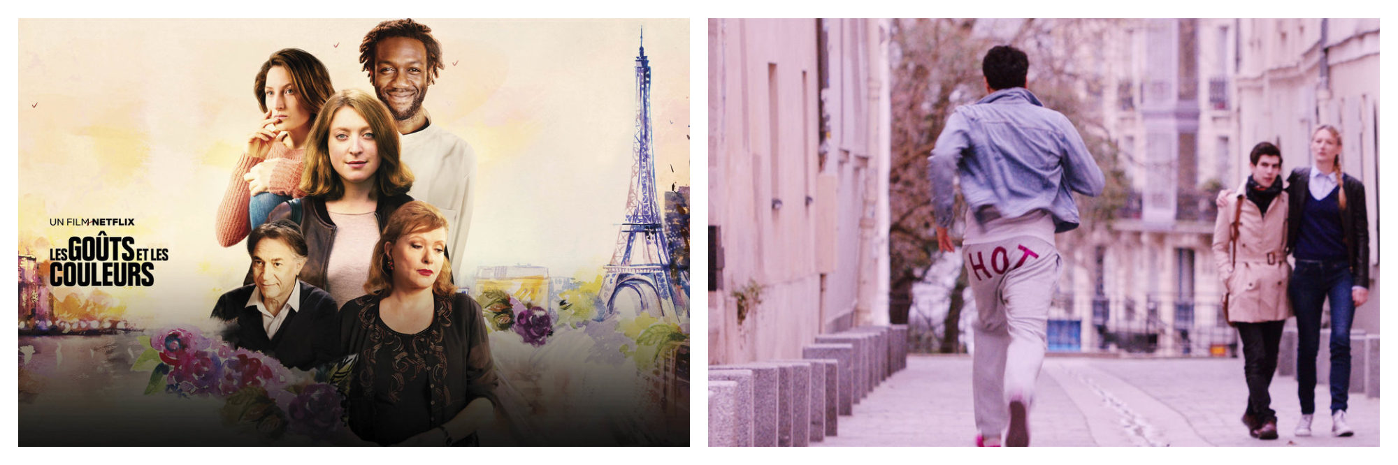 A poster for the French Netflix movie Les Gouts et les Couleurs, a great tool for learning French (left). A man with the word 'hot' written on the back of his trousers, walking through Paris (right).