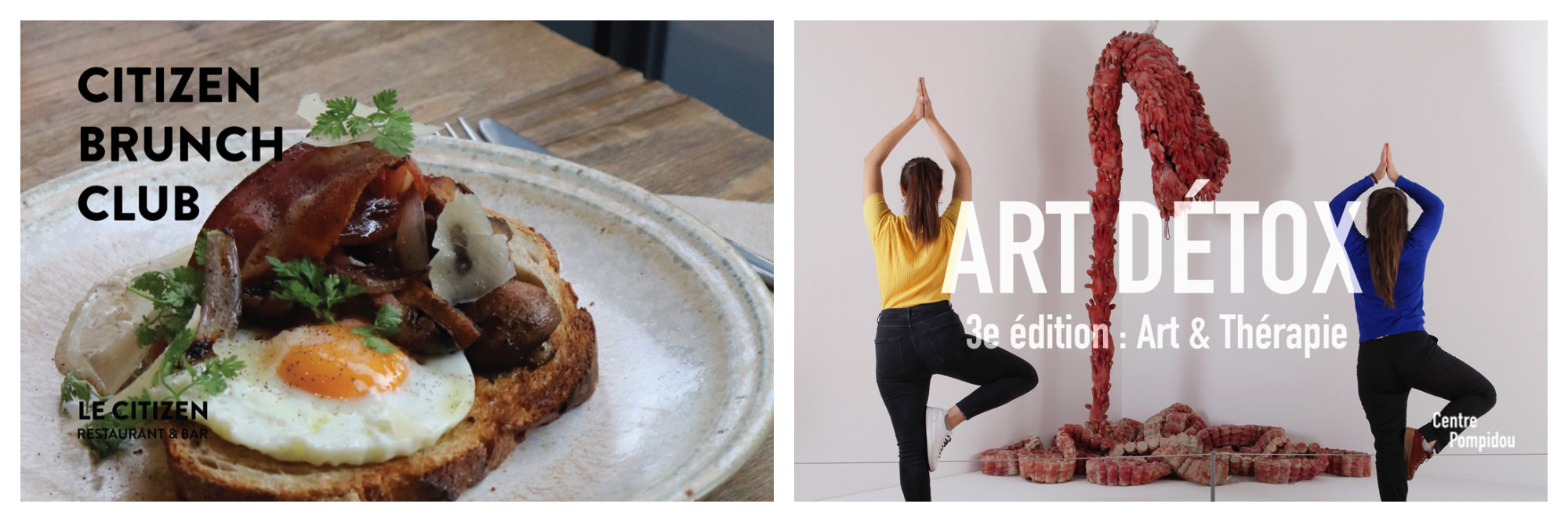 A poster for the Citizen Brunch Club with eggs and bacon on toast (left). A poster for event Art Detox with two people standing in tree pose, seen from the back with an art installation (right).