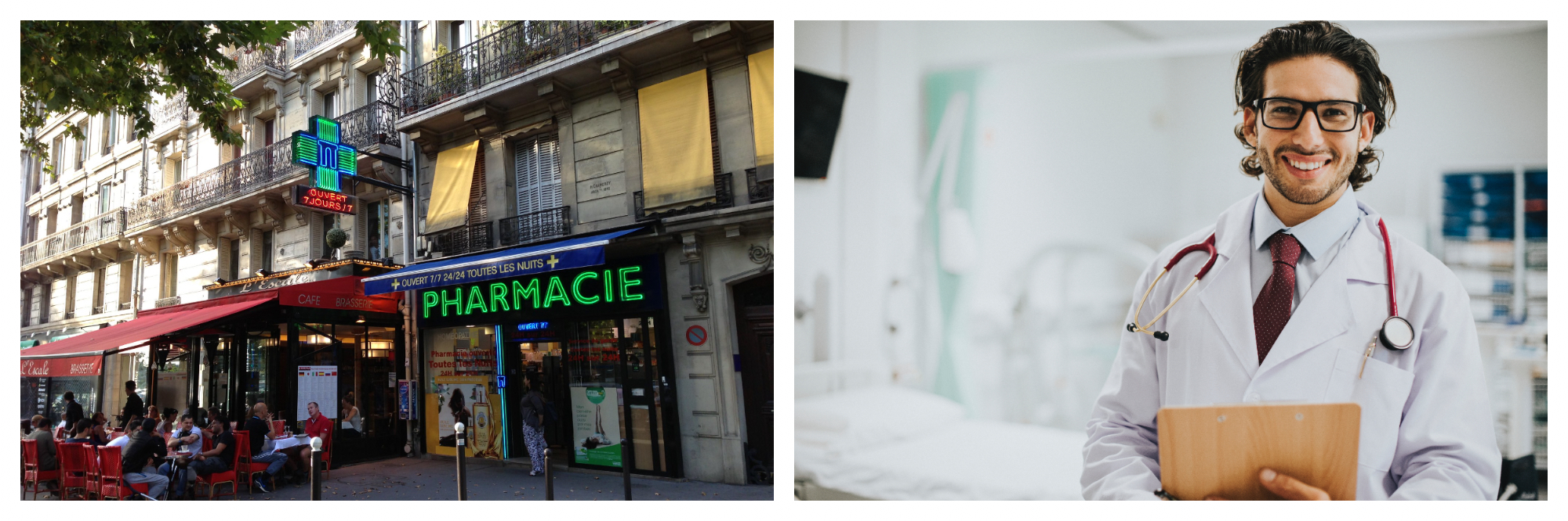 On the left: On a sunny day, a glowing green cross suspended from the first floor of a Paris apartment building signals to passerby that there is a pharmacy next to the café below. On the right: a friendly male doctor wearing thick-rimmed glasses and a stethoscope holds a clipboard, ready to welcome his patient.