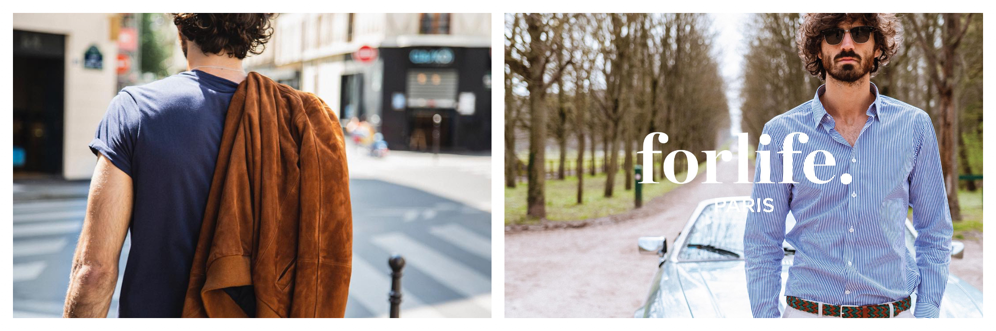 On left: a male model causally crosses a street in Paris with his brown suede jacket slung over his shoulder, designed by the ethical French fashion brand forlife. On right: a campaign poster for the ethical French fashion brand forlife. A male model stands in front of a vintage car on a beautiful but deserted country road. He wears a blue and white striped button down and dark sunglasses.