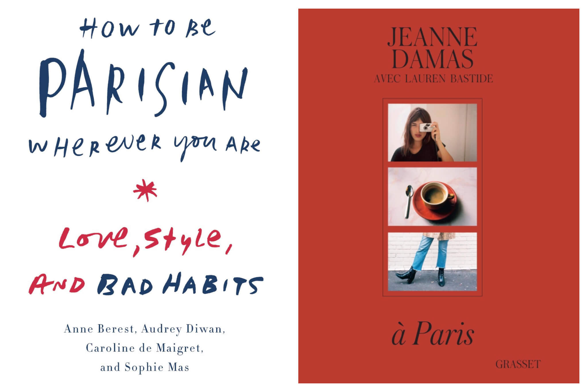 Left, the cover of the book 'How to be Parisian wherever you are'. Right, 'A Paris' book by Jeanne Damas, about Parisian style.