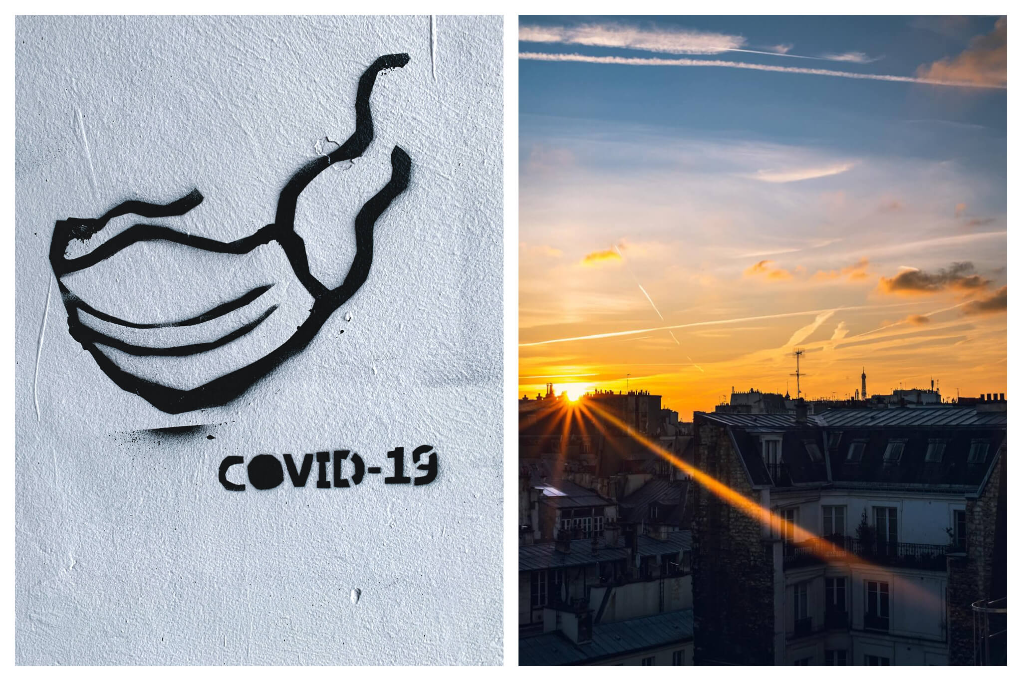 """Left: Black graffiti of a face mask with the phrase """"COVID-19"""" on a white wall, Right: The sun sets over rooftops in Parisian apartments, orange light is cast into the sky"""