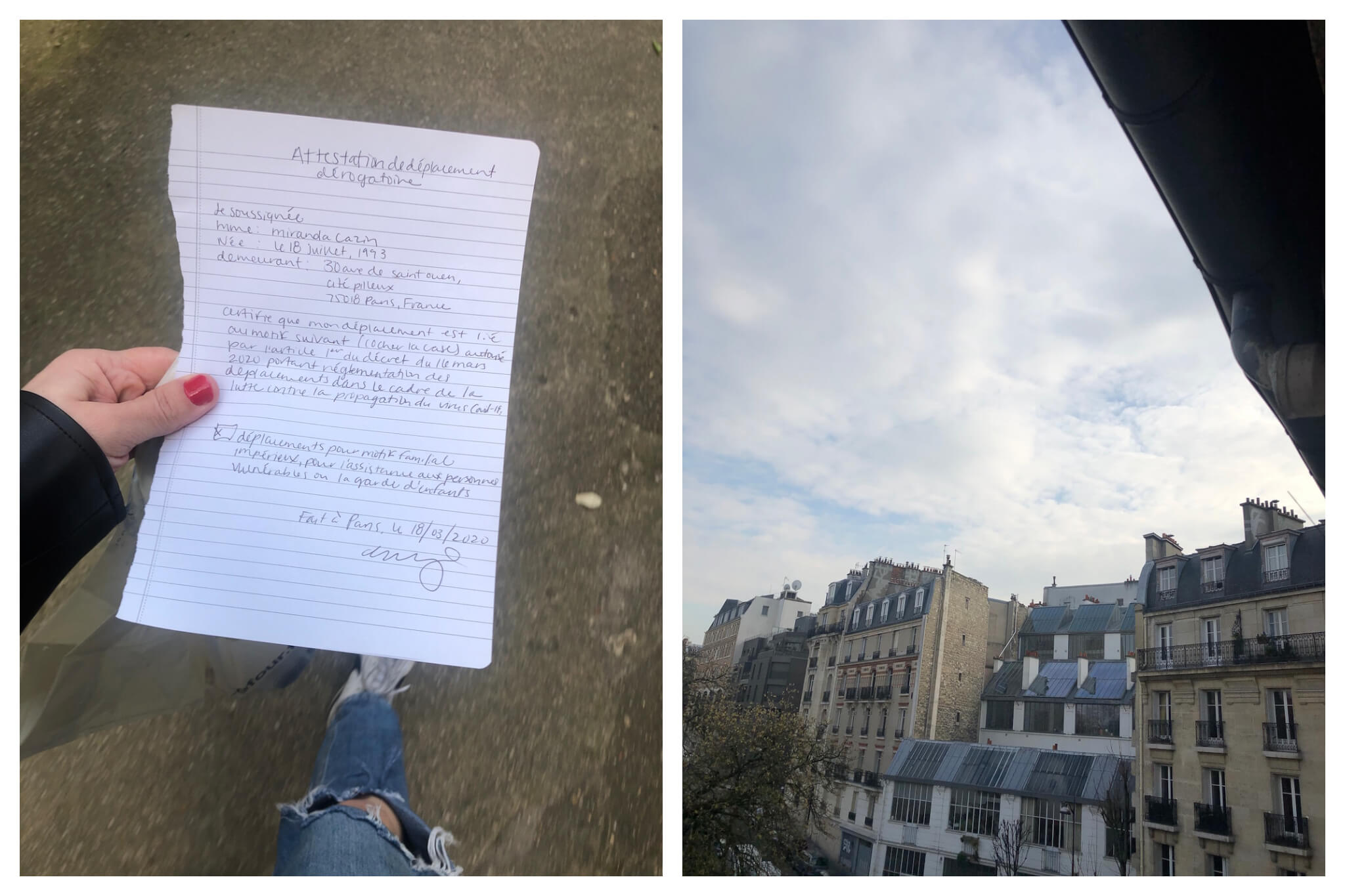 Left: Miranda leaves home with her handwritten attestation, which everyone in France is required to bring with them when they leave for their allotted one-hour excursion a day. Right: A view from her Parisian rooftops