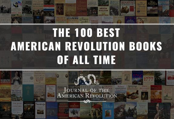 100 Best American Revolution books of all time