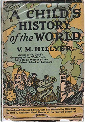 A Child's History of the World by V. M. Hillyer