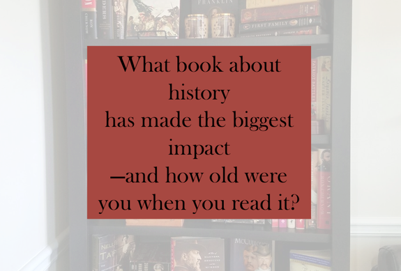 History books that made an impact on you