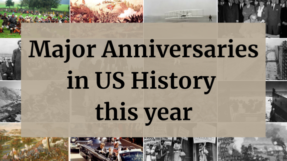 Major anniversaries in US History this year