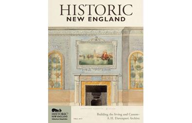 Historic New England Magazine, Fall 2014 ( Vol. 15, No. 2)