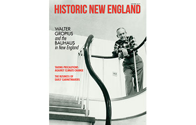 Cover of the winter 2019 issue of Historic New England magazine, featuring Walter Gropius