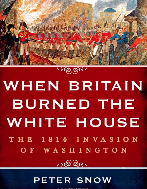Why Did The British Try To Burn Down The White House History News