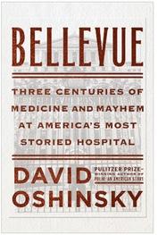 "Bellevue: ""America's Most Storied Hospital"" – An Interview"