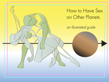 How to Have Sex on Other Planets: The Sun & the Moon photo