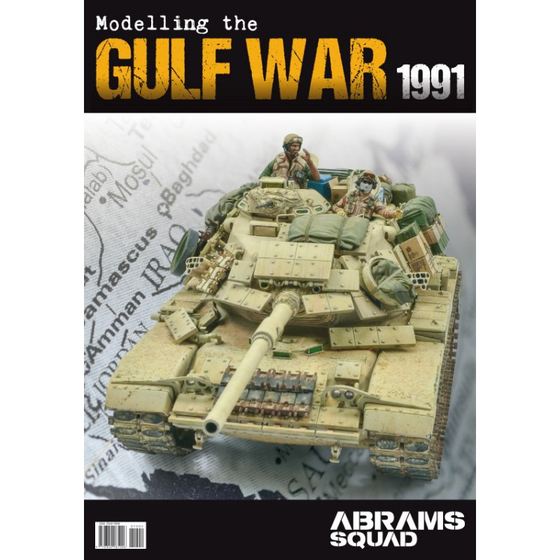Abrams Squad: Modelling The Gulf War, Special Ed.
