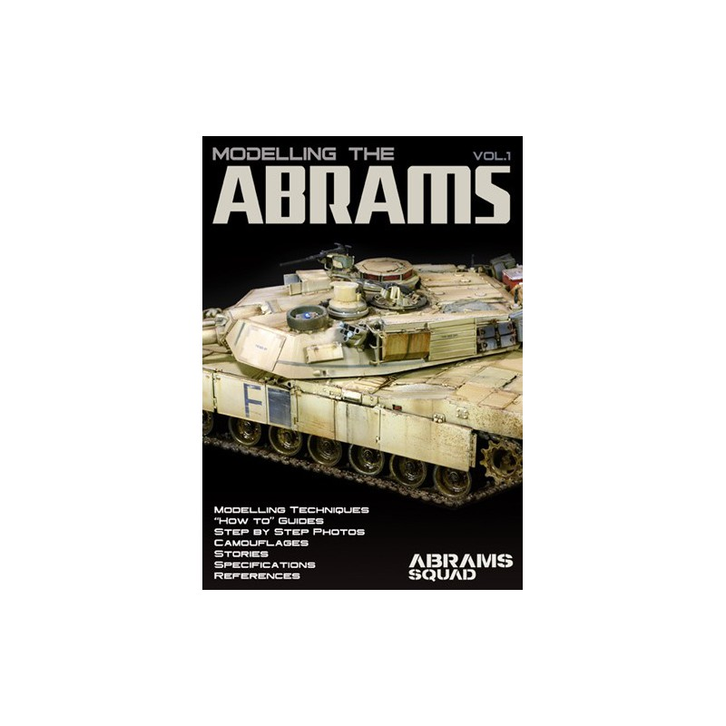 Abrams Squad: Modelling The Abrams Vol.1, Special Ed.