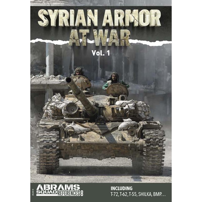 Abrams Squad ASREF08 Syrian Armor at War Vol.1