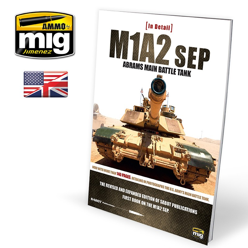 Ammo Mig M1A2SEP Abrams Main Battle Tank - In Detail (English)