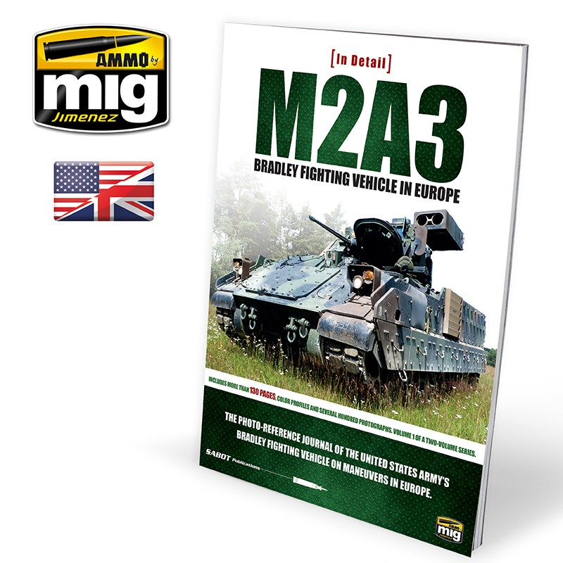 Ammo Mig M2A3 Bradley Fighting Vehicle in Europe - In Detail Vol. 1 (English)