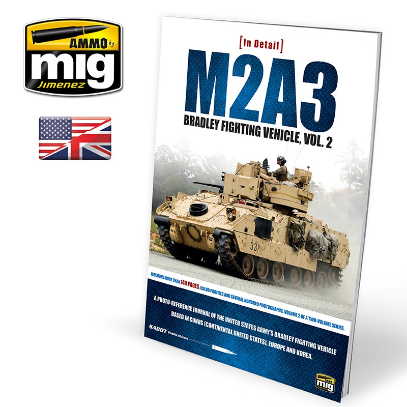 Ammo Mig M2A3 Bradley Fighting Vehicle in Europe - In Detail Vol. 2 (English)