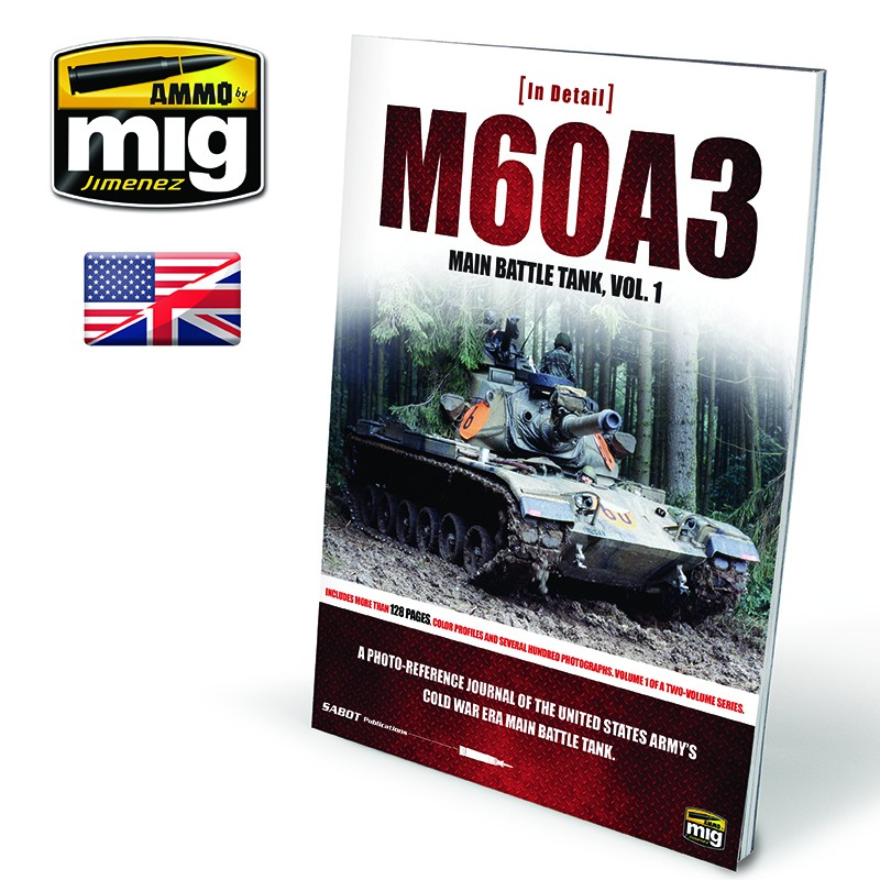 Ammo Mig M60A3 Main Battle Tank - In Detail Vol. 1 (English)