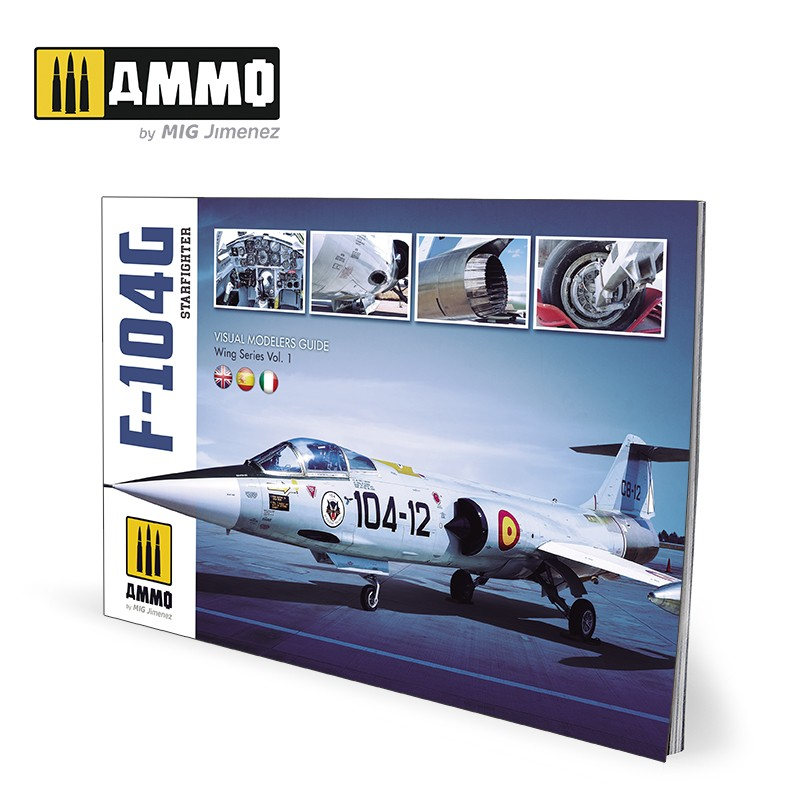 Ammo Mig F-104G Starfighter - Visual Modelers Guide (Multilingual)