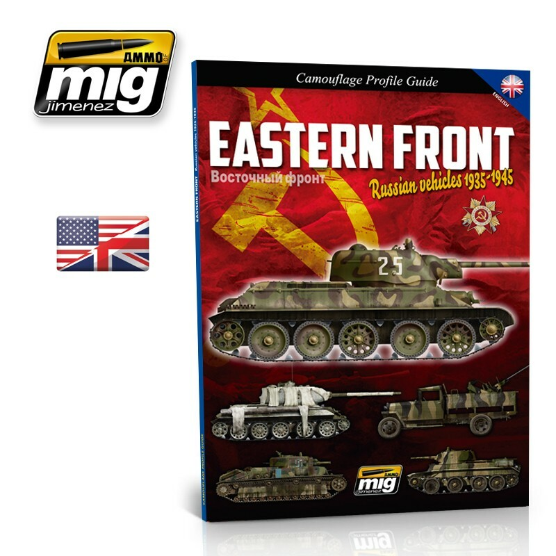 Ammo Mig Eastern Front Russian Vehicles 1935-1945 - Camouflage Profile Guide (English)