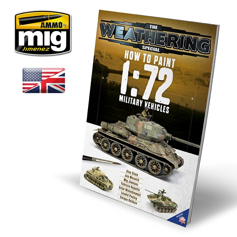 Ammo Mig The Weathering Magazine - Special - How to Paint 1/72 Military Vehicles (English)