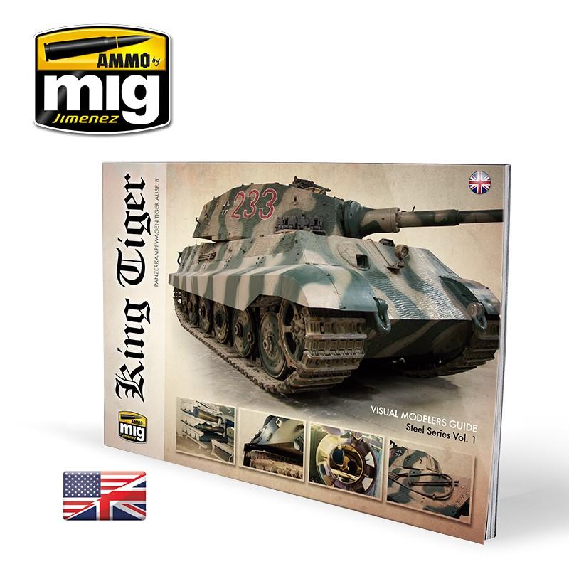 Ammo Mig King Tiger - Visual Modelers Guide (English)