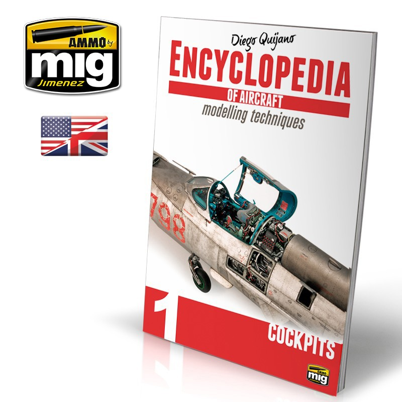 Ammo Mig Encyclopedia of Aircraft Modelling Techniques - Vol. 1: Cockpits (English)