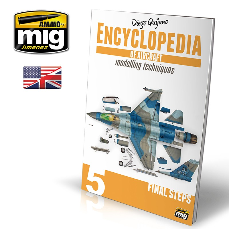 Ammo Mig Encyclopedia of Aircraft Modelling Techniques - Vol. 5: Final Steps (English)