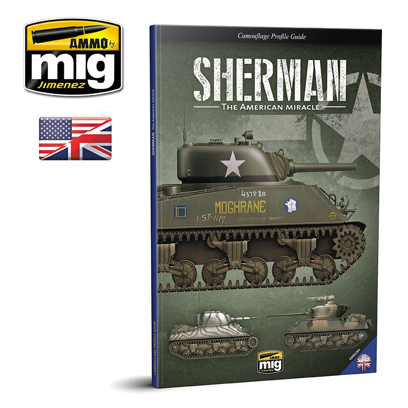 Ammo Mig Sherman: The American Miracle - Camouflage Profile Guide (English)