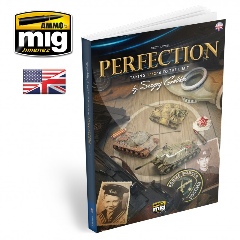 Ammo Mig Next Level: Perfection - Taking 1/72 Scale to the Limit (English)