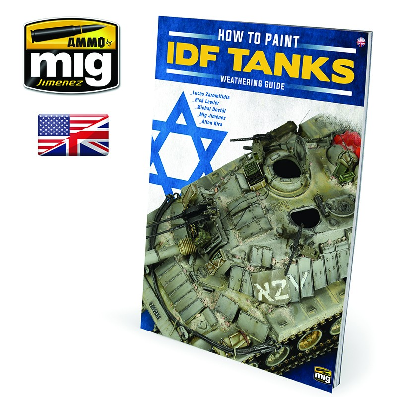 Ammo Mig How to Paint IDF Tanks - Weathering Guide (English)