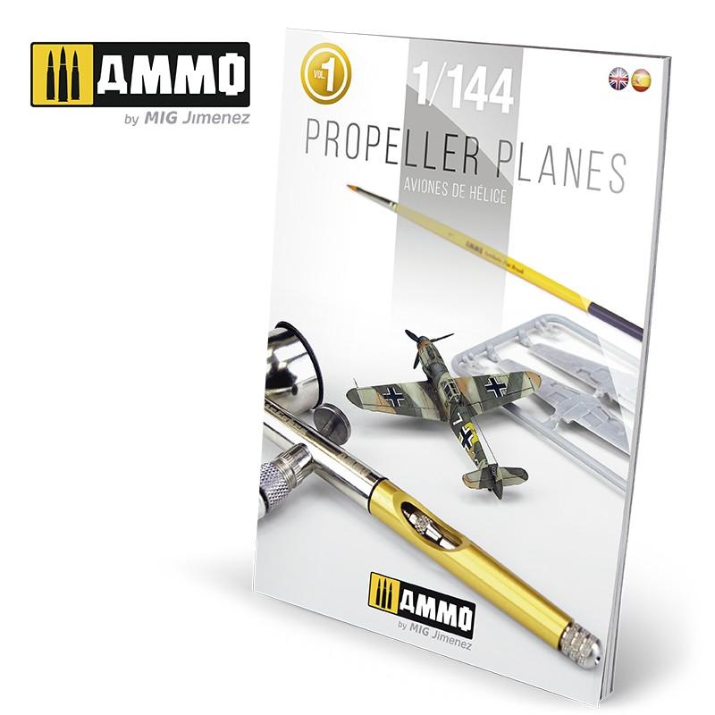 Ammo Mig Propeller Planes 1/144 Vol. 1 (English, Spanish)
