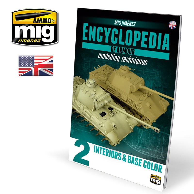 Ammo Mig Encyclopedia of Armour Modelling Techniques - Vol. 2: Interiors & Base Color (English)