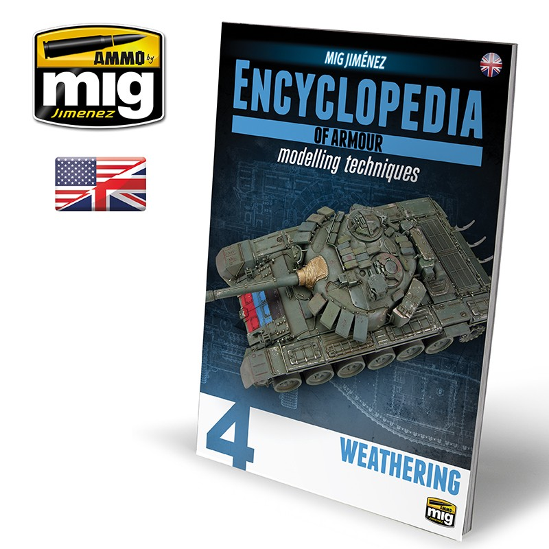 Ammo Mig Encyclopedia of Armour Modelling Techniques - Vol. 4: Weathering (English)