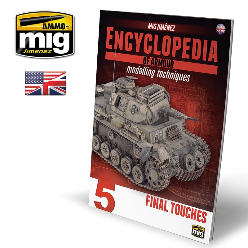 Ammo Mig Encyclopedia of Armour Modelling Techniques - Vol. 5: Final Touches (English)