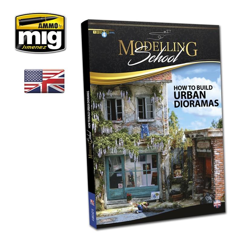 Ammo Mig Modelling School: Urban Dioramas (English)