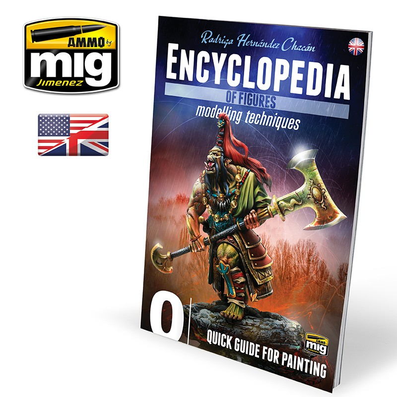 Ammo Mig Encyclopedia of Figures Modelling Techniques - Vol. 0: Quick Guide for Painting (English)