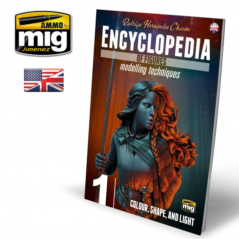 Ammo Mig Encyclopedia of Figures Modelling Techniques - Vol. 1: Colour, Shape and Light (English)