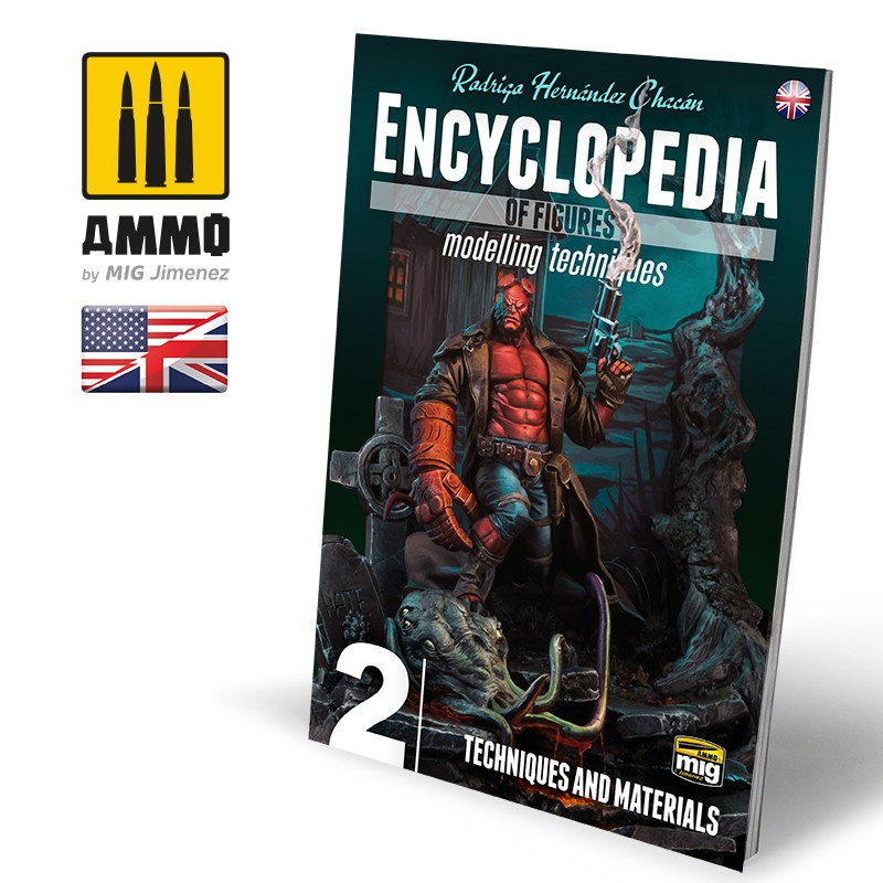 Ammo Mig Encyclopedia of Figures Modelling Techniques - Vol. 2: Techniques & Materials (English)