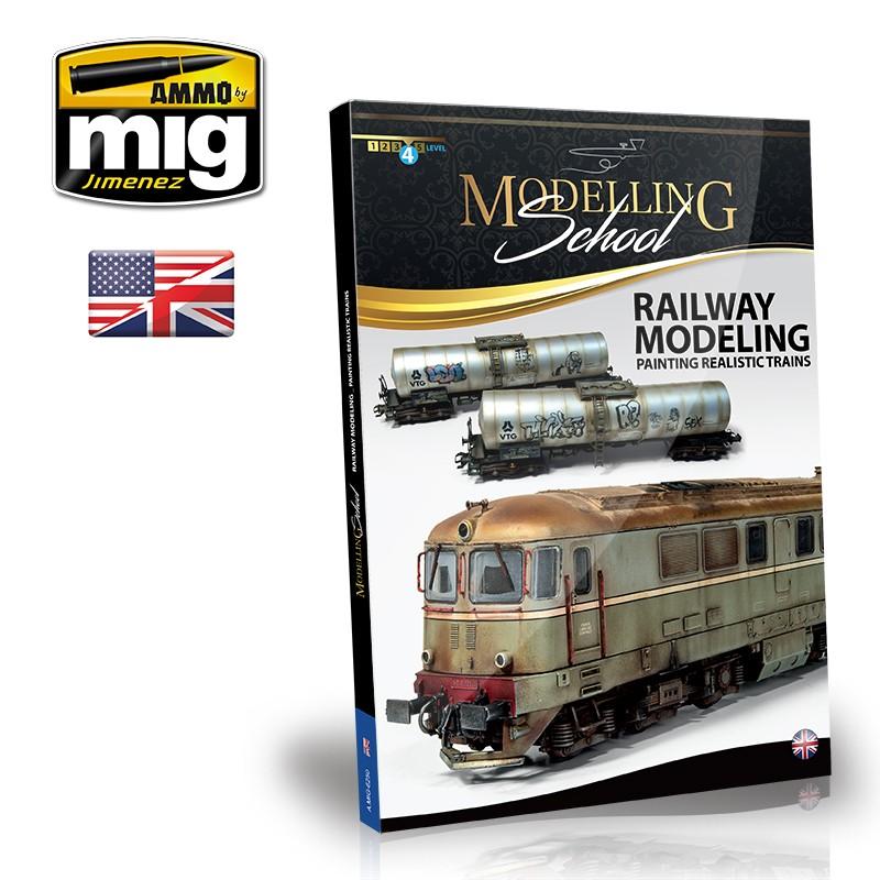 Ammo Mig Modelling School: Railway Modelling Painting Realistic Trains (English)