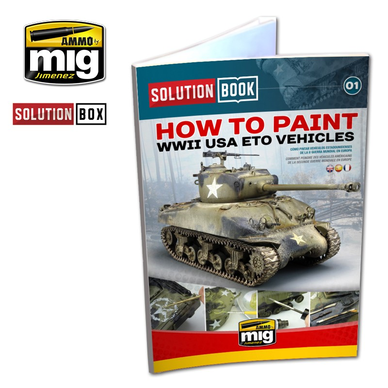 Ammo Mig How to Paint WWII USA ETO Vehicles - Solution Book (Multilingual)