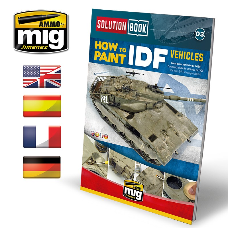 Ammo Mig How to Paint IDF Vehicles - Solution Book (Multilingual)