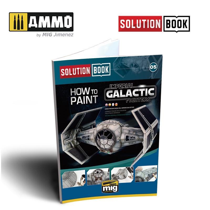 Ammo Mig How to Paint Imperial Galactic Fighters - Solution Book (Multilingual)