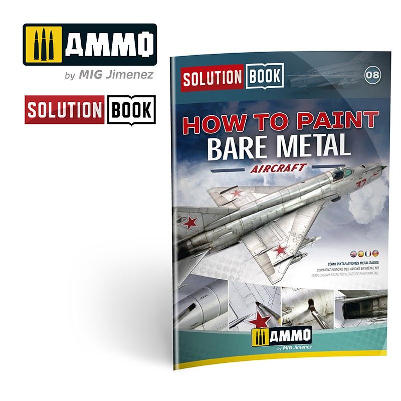 Ammo Mig How To Paint Bare Metal Aircraft - Solution Book (Multilingual)
