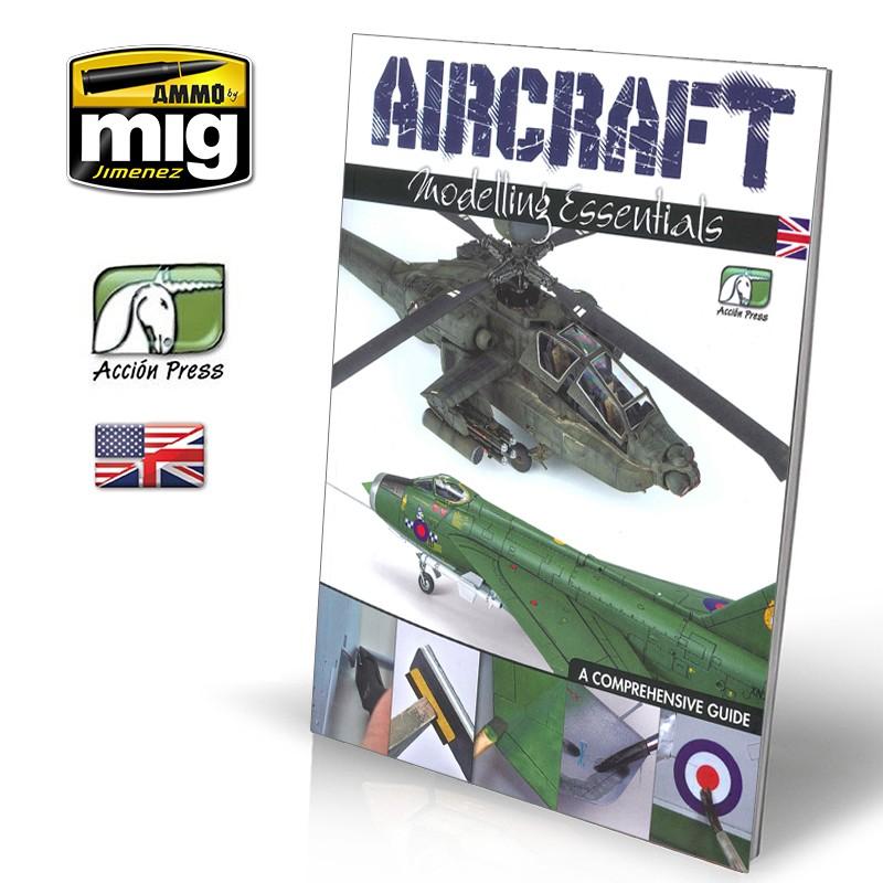 Ammo Mig Aircraft Modelling Essentials, A Comprehensive Guide (English)