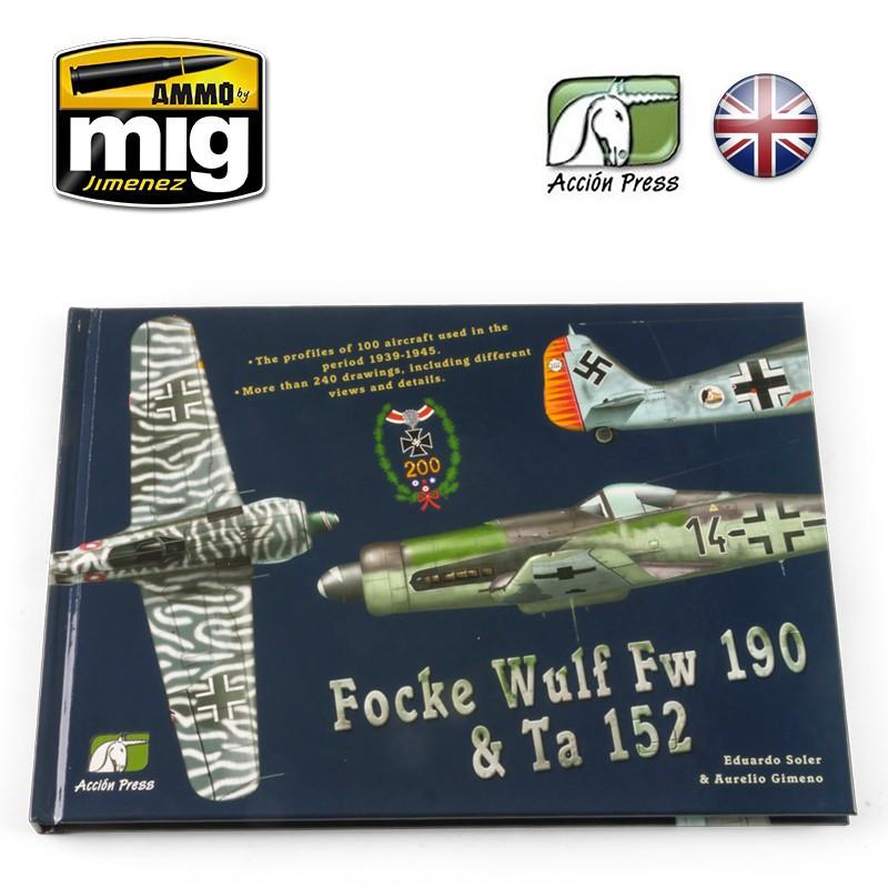 Ammo Mig Focke Wulf Fw 190 & Ta 152 (English)