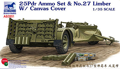 Bronco Models 1/35 25pdr Ammo set & No.27 Limber w/ Canvas Cover