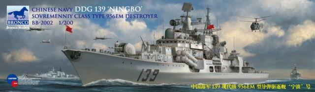 Bronco Models 1/200 Chinese Navy DDG 139 NINGBO Sovremenniy Class Type 956EM Destroyer